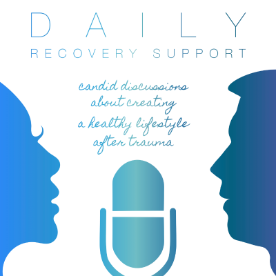 Daily Recovery Support | CPTSDfoundation org