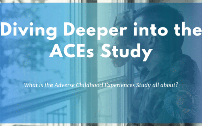 A Closer Look at the Adverse Childhood Experiences Study (ACEs)