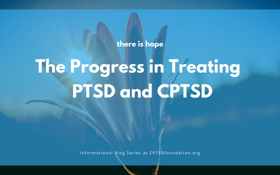 There is Hope in the Face of Complex Post-Traumatic Stress Disorder
