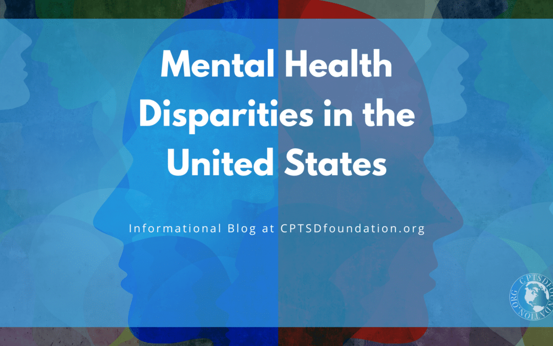 Mental Health Disparities in the United States