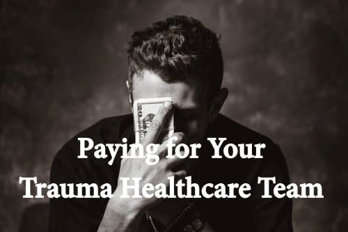 Paying for Your Trauma Healthcare Team
