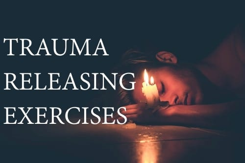 Traumatic Stress and Trauma Releasing Exercises